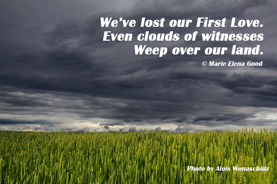 Clouds of witnesses weep
